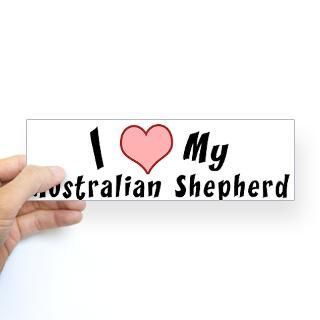 Love My Australian Shepherd Stickers  Car Bumper Stickers, Decals