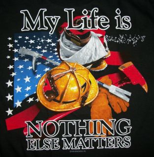 Firefighter Tshirt My Life Is Firefighting Nothing Else Matter EMT EMS