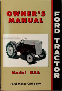 Ford NAA Tractor Owners Manual 53 54 55 Includes Golden Jubilee