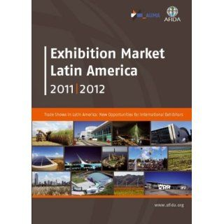 Exhibition Market Latin America 2011 / 2012 local global