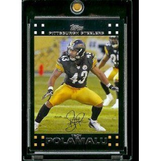 2007 Topps Football # 247 Troy Polamalu   Pittsburgh Steelers   NFL